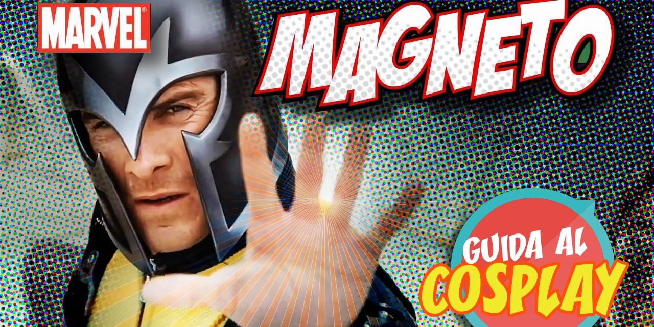 Guida ai cosplay di Magneto (parte 2)