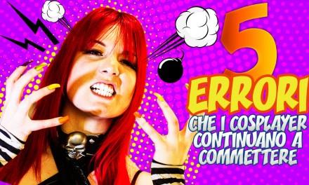 5 fatali errori che i cosplayer continuano a commettere