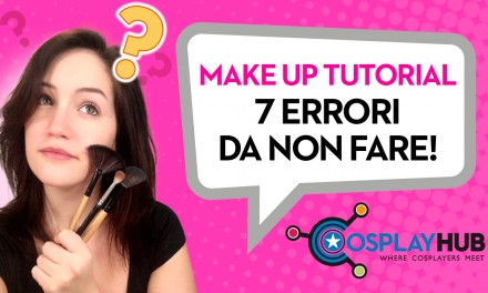 Make Up Tutorial: 7 errori da non fare
