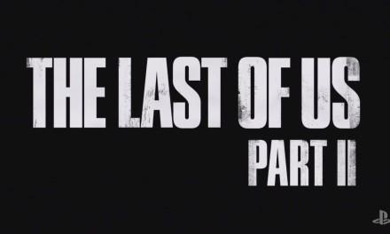 The Last of Us 2 è realtà